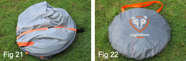 Place the folded tent and the stake bag into the round carry bag (Fig 22). Your Rightline Gear Pop Up Tent can be easily stored until your next adventure! & Pop Up Tents   Instant Pop Up Tent   EZ Tent